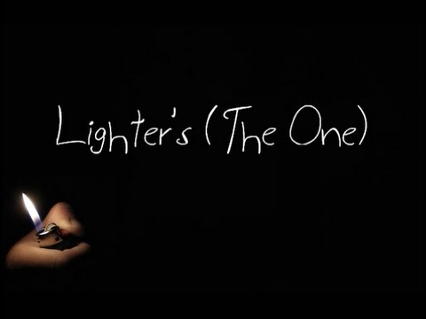 Lighters (The One) - Gabz - Lyrics
