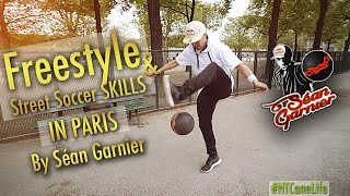FREESTYLE & STREET SOCCER Skills in PARIS by Séan Garnier with #HTCOneLife