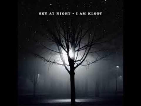 I AM KLOOT.....SKY AT NIGHT