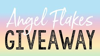 Angel Flakes Giveaway!!