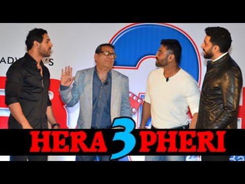 Hera Pheri 3 Star Cast | John Abraham, Abhishek Bachchan, Paresh Rawal, Suniel Shetty