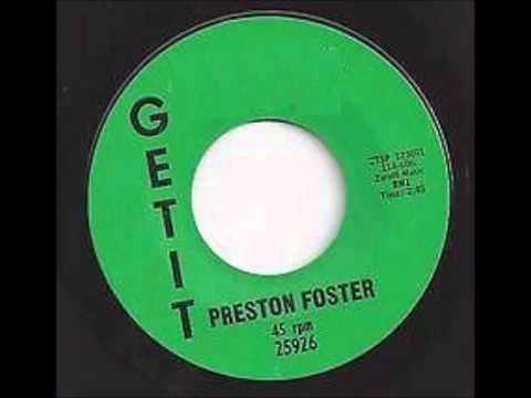 PRESTON FOSTER -  HE GAVE ME