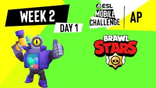 AP Brawl Stars | Week 2 Day 1 | ESL Mobile Challenge Season 1