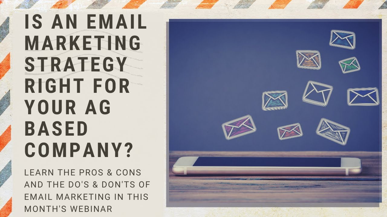 Is an Email Marketing Strategy Right for Your Ag Based Company?