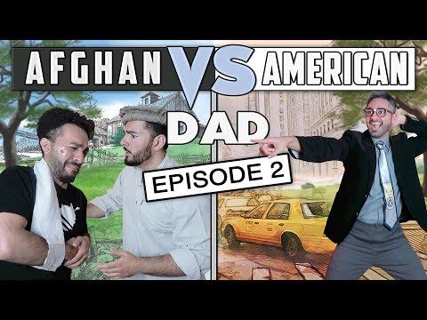AFGHAN DAD VS AMERICAN DAD EPISODE 2!!