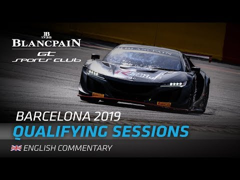 QUALIFYING - BLANCPAIN GT SPORTS CLUB BARCELONA 2019 - ENGLI