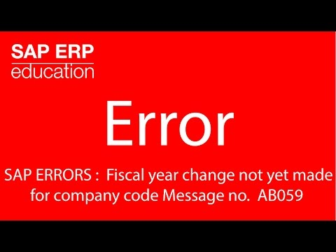 SAP ERRORS : Fiscal year change not yet made for company code Message no. AB059