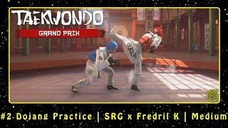 Taekwondo Grand Prix (PC) #2 Dojang Practice   SRG x Fredril K   Medium