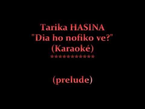 Dia ho nofiko ve -Tarika Hasina (Karaoké)