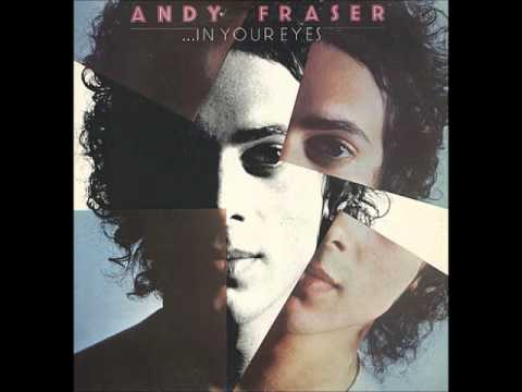 Andy Fraser: Let Your Love Come Out