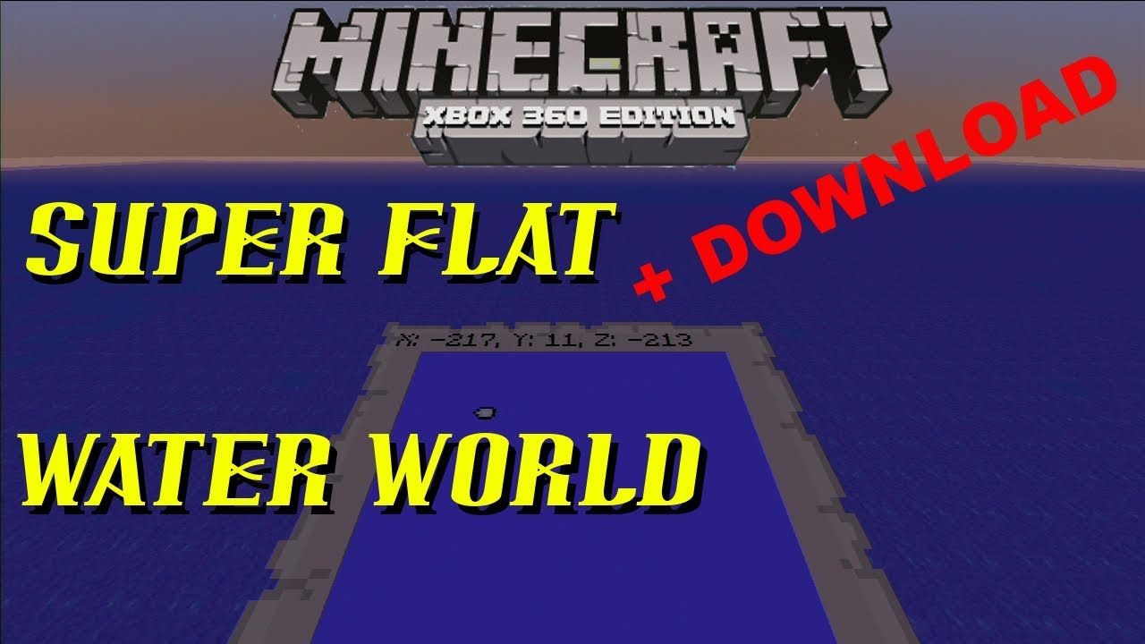 Minecraft xbox super flat water world download all map minecraft xbox super flat water world download all map makers welcome gumiabroncs Image collections