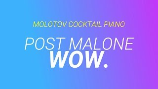Wow. ⬥ Post Malone 🎹 cover by Molotov Cocktail Piano
