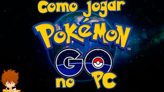 Tutorial: Como jogar Pokemon GO no PC (Nox APP Player)