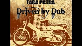 Tara Putra - Driven By Dub [Full Album]