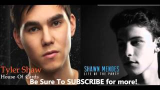 Life Of The House Of Cards (Shawn Mendes Vs. Tyler Shaw)