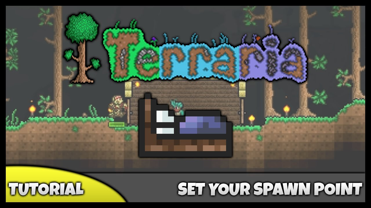 terraria tutorial how to set your spawn point how
