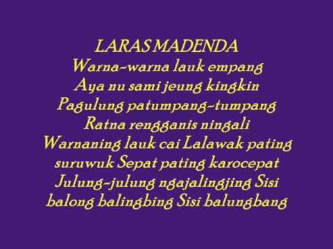 Lagu Sunda dengan Lirik | PUPUH LARASMADENDA