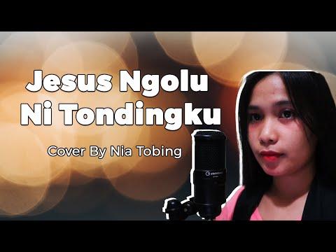 Jesus Ngolu Ni Tondingku - Nia Tobing
