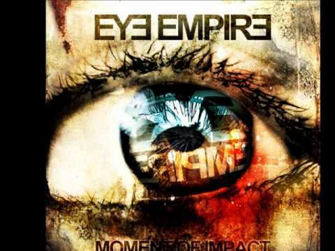 Eye Empire - Bull In A China Shop