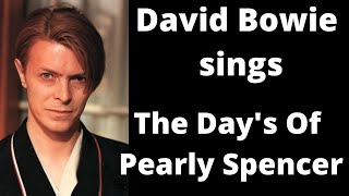 RARE - David Bowie Sings Marc Almond  - The Days Of Pearly Spencer