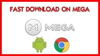 How to download very fast on MEGA (Web Browser -  Android) [ITA-ENG]