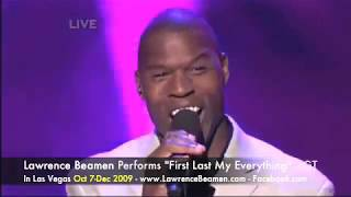America's Got Talent ~ Lawrence Beamen | Your're My First Last My Everything