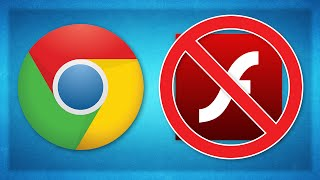 Google Chrome Will Soon Block Flash