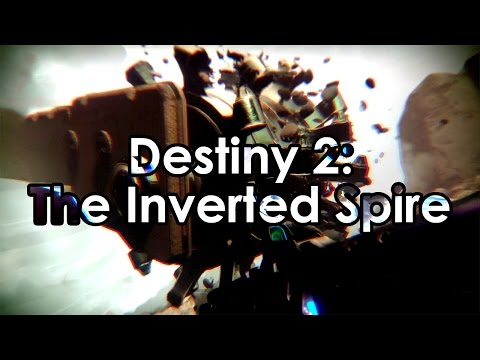 Destiny 2: The Inverted Spire Strike Gameplay - Striker Titan