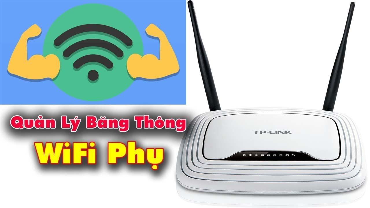 Cách Cài Đặt Giới Hạn Băng Thông WiFi Phụ Trên Modem GW040 VNPT