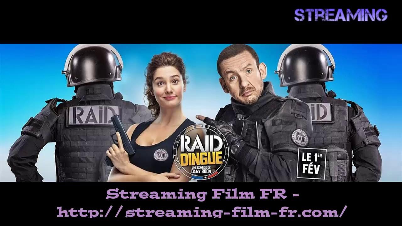 Raid Dingue Streaming