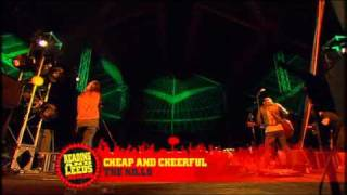 06 Cheap And Cheerful - The Kills Live R&L 08.