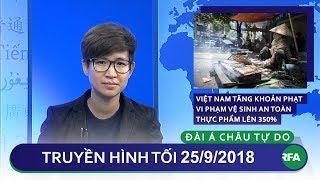 Tin tức | Việt Nam tăng khoản phạt vi phạm an toàn vệ sinh thực phẩm lên 350%