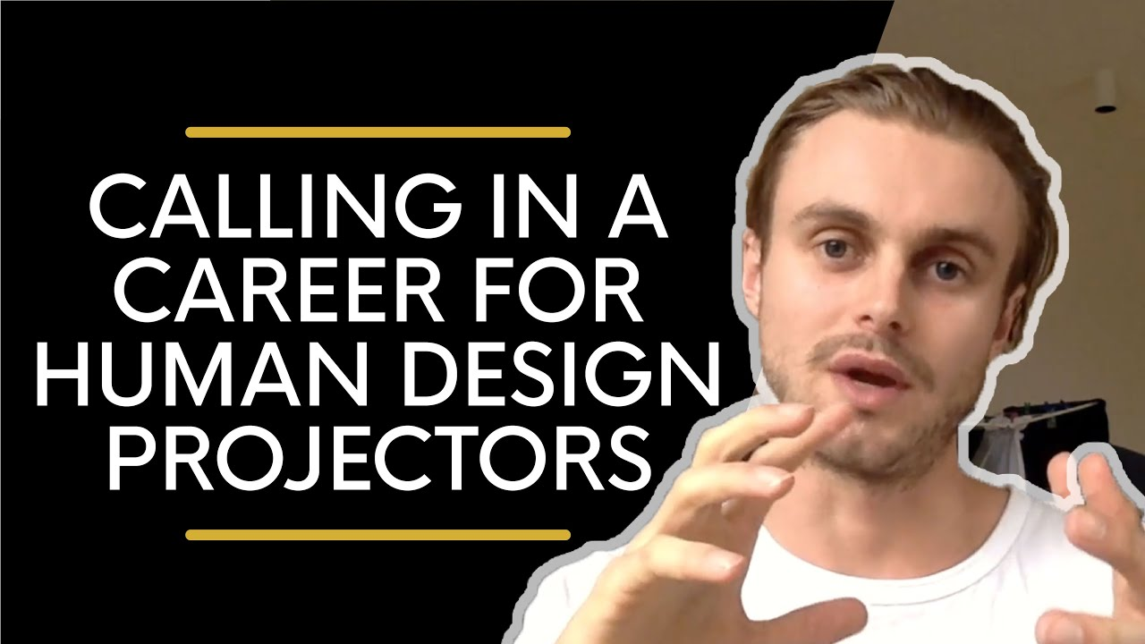 Human Design Projector Career: How To Call It In
