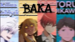 "Anime characters saying "" BAKA "" 