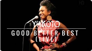 Y'akoto - Good Better Best (Live)