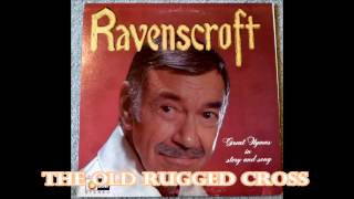 The Old Rugged Cross   Thurl Ravenscroft