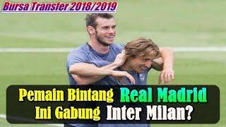 [BURSA TRANSFER 2018/2019] - Liburan Di Italia, Pemain Bintang Real Madrid Ini Gabung Inter Milan?