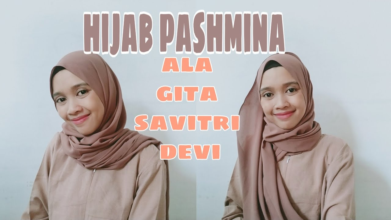 Tutorial Hijab Pashmina Simple Ala Gita Savitri Devi Youtube