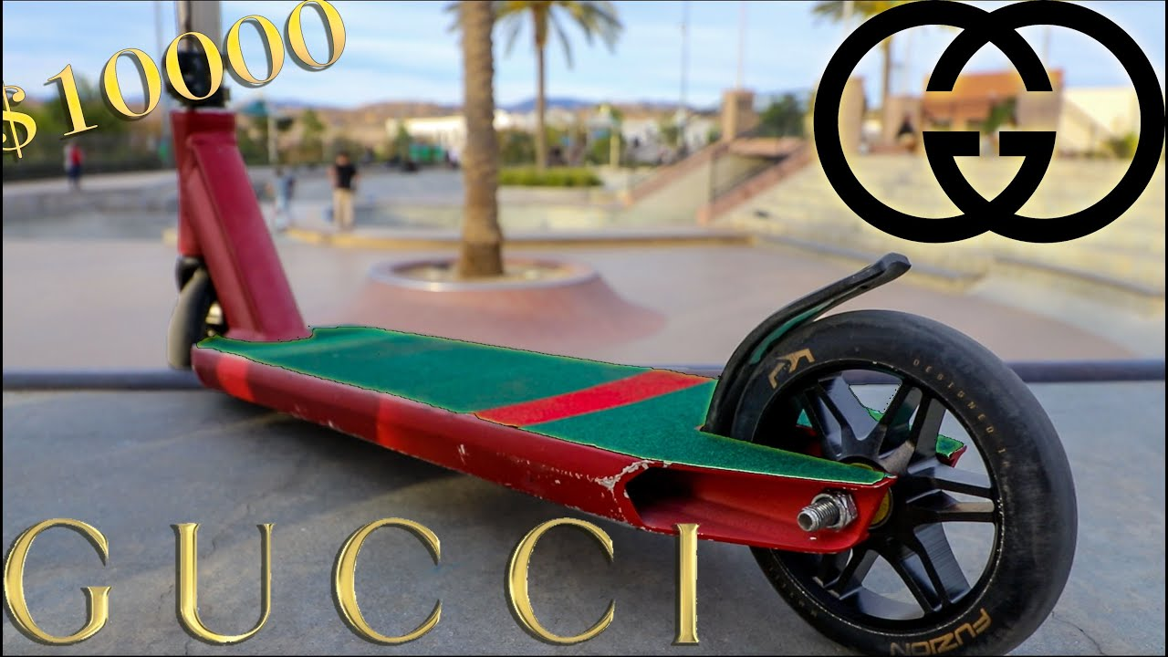 $10000 DOLLAR CUSTOM GUCCI GRIPTAPE? SCOOTER - YouTube