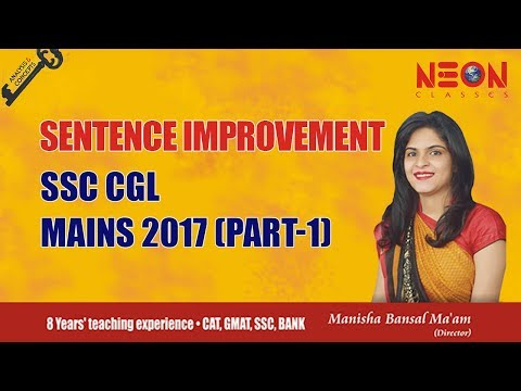 Sentence Improvement SSC CGL Mains 2017 (Part-1) by – Manisha Bansal Ma'am