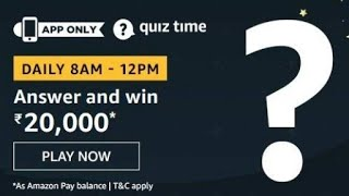 Amazon Quiz Answers Today | win rs20000 Amazon pay