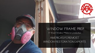 Window Frame Prep