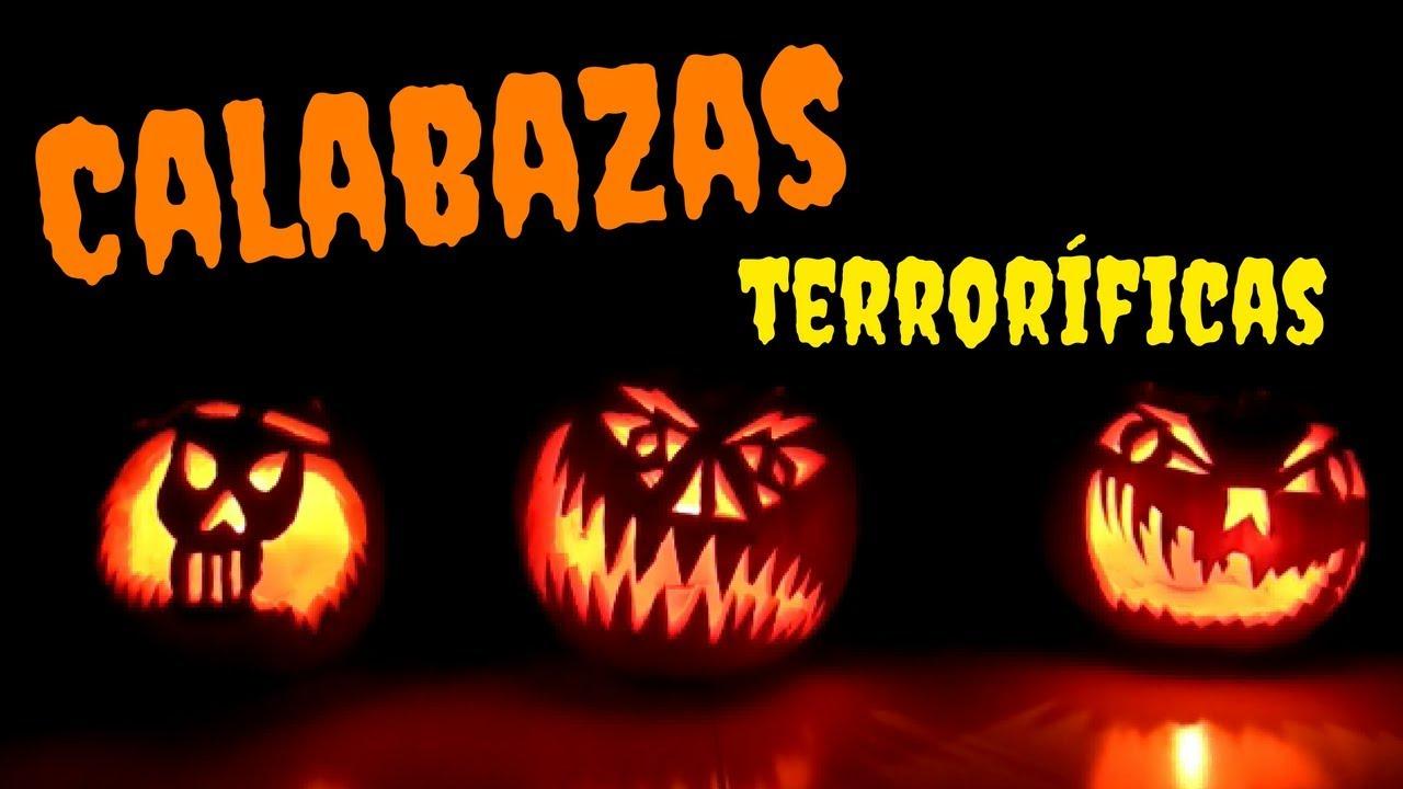 CALABAZAS TERRORFICAS PARA HALLOWEEN YouTube