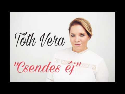 Tóth Vera - Csendes éj
