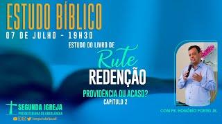 ESTUDO BÍBLICO - 07/07/2021 - 19h30 - Pr. Honório Jr. - Livro de Rute - Providência ou Acaso?