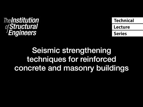 TLS: Seismic strengthening techniques for reinforced concrete and masonry buildings