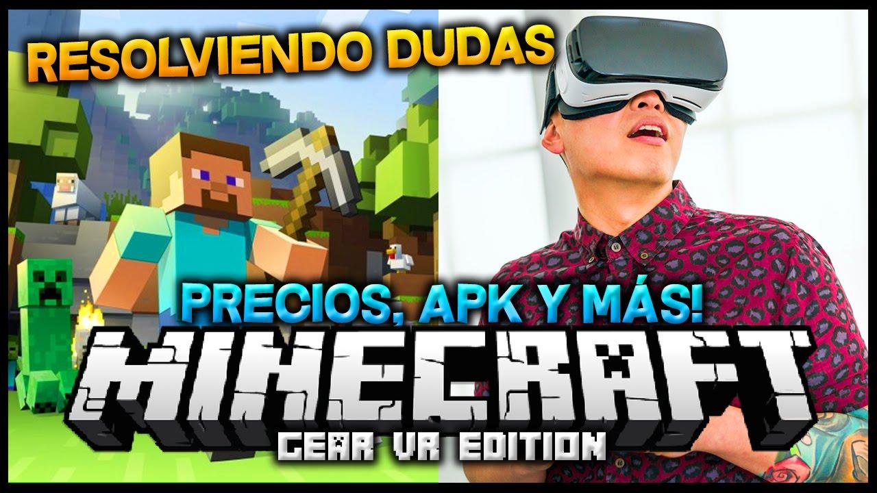 PRECIOS, APK Y MÁS! - RESOLVIENDO DUDAS - Minecraft Gear VR Edition