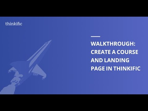 How to Create an Online Course and Landing Page in Thinkific