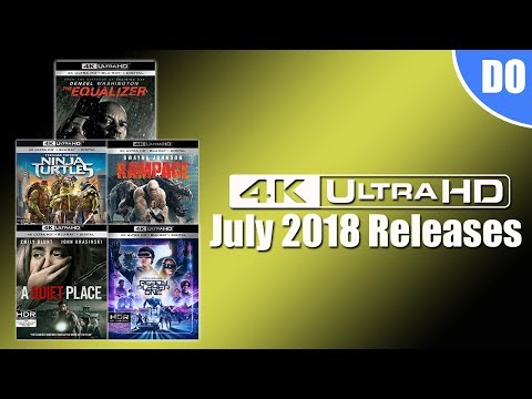 July 2018 4K Ultra HD Blu-ray Releases