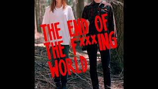 """[The End Of The F***ing World] -01- """"Laughing on the Outside"""" / by Bernadette Carroll - Soundtrack"""